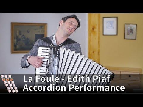 La Foule - Edith Piaf - Accordion Performance