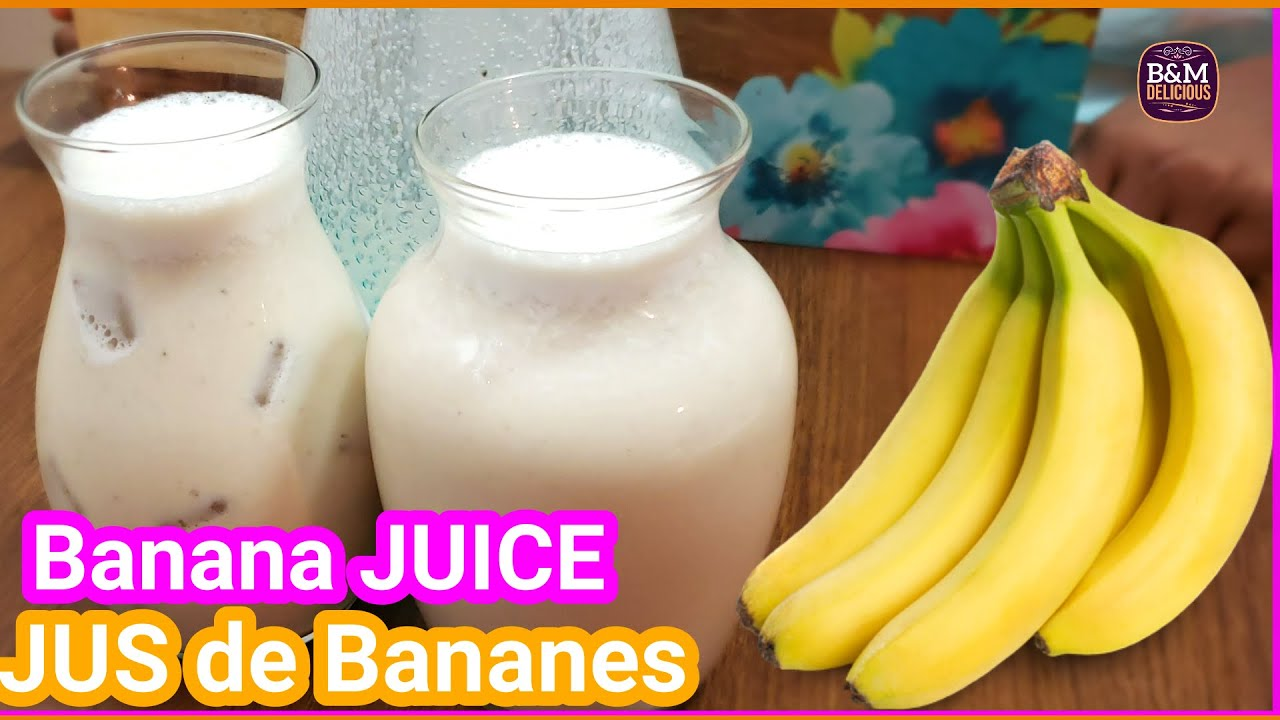 Download HOW TO MAKE  BANANA JUICE | COMMENT FAIRE LE JUS DE BANANE
