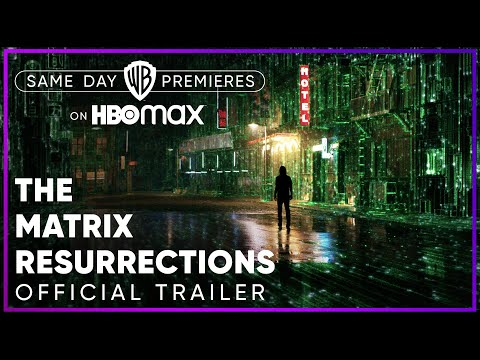 Download The Matrix Resurrections   Official Trailer   HBO Max
