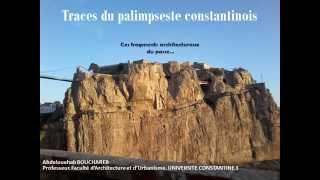 Traces du palimpseste constantinois  BOUCHAREB oct 15
