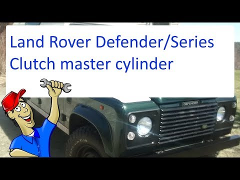 Land Rover clutch master cylinder replacement and set up