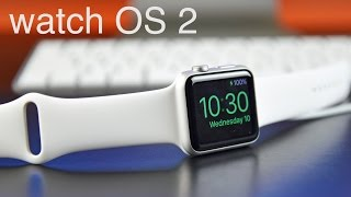 Apple watchOS 2: What's New?