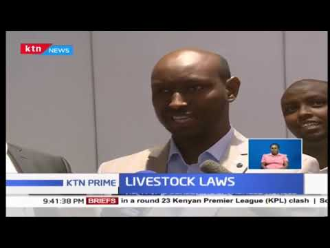 Kenya\'s Ministry of Livestock making laws to improve the trade