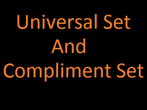 Universal Set and Complement Set  |Set theory