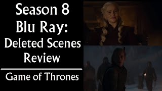Season 8 Blu-ray Deleted Scenes Review - Game of Thrones