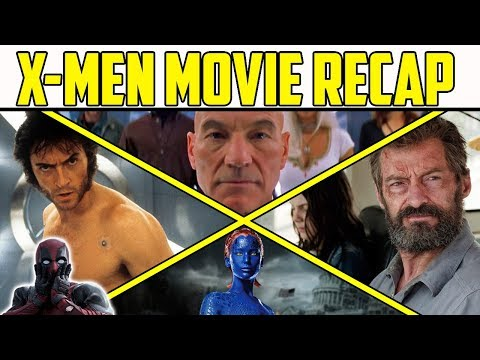 Complete X-Men Movie Recap: What You Need to Know Before Deadpool 2