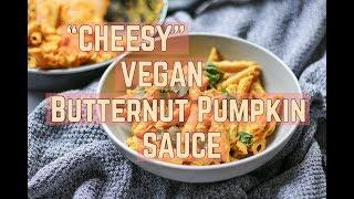 """Butternut Pumpkin """"Cheesy"""" Sauce"""