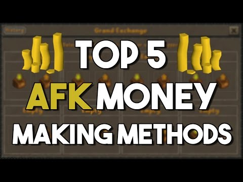 [OSRS] TOP 5 AFK MONEY MAKING METHODS - Oldschool Runescape Money Making Method!
