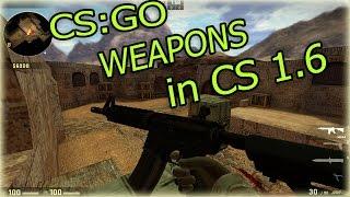 cs go weapons skins pack for cs 1 6 update 2