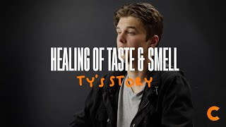 Healing Of Taste & Smell - Ty's Testimony