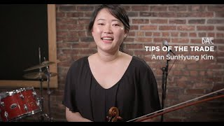 Tips of the Trade - Episode 1 - Ann SunHyung Kim - Violin