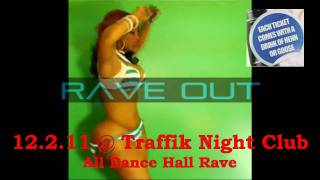 """RAVE OUT """"Safe Sex Edition"""" ALL DANCEHALL RAVE Dec.2ND 2011 (This Will Be a Sold Out Event)"""