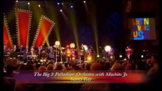 "THE BIG 3 PALLADIUM ORCHESTRA with MACHITO JR  ""Sunny Ray"""