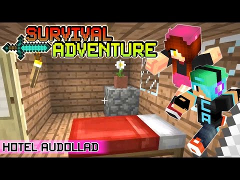 Survival Adventure EP14 | Welcome to Hotel Audollad!! | Gamer Chad