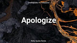 Download Apologize - ( Rizky Ayuba Remix )