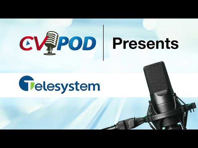 CV Podcast - Telesystem