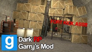 Fort RP (Gmod Dark RP)
