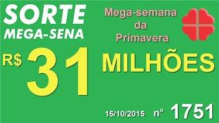 PALPITE MEGA SENA - 1751 - 15/10/2015 - QUINTA-FEIRA - SorteMegaSena RESULTADO