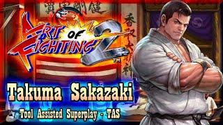 【TAS】ART OF FIGHTING 2 / RYUUKO NO KEN 2 - TAKUMA SAKAZAKI