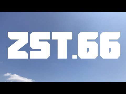 ZST.66 オープニング映像/ZST.66 OpeningMovie