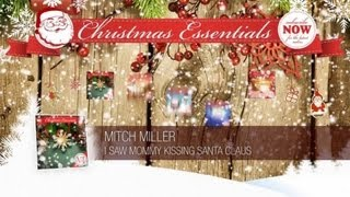 Mitch Miller - I Saw Mommy Kissing Santa Claus // Christmas Essentials