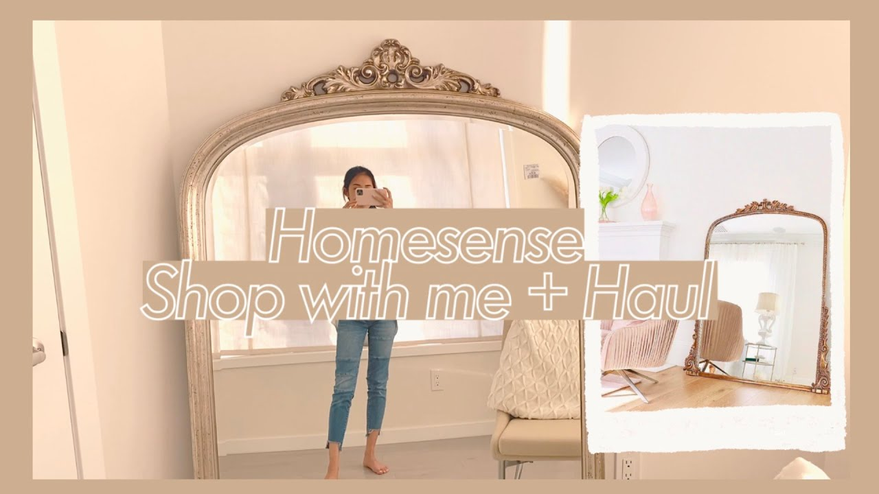 Homesense Shop With Me Haul Anthropologie Mirror Dupe Youtube