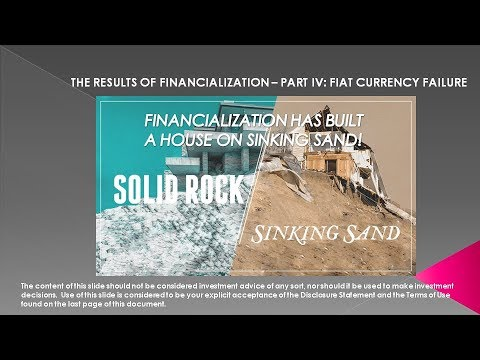 MACRO ANALYTICS - 12-07-17 - The Results of Financialization - Part IV - A Fiat Currency Failure
