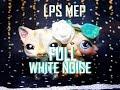 LPS FULL MEP-WHITE NOISE