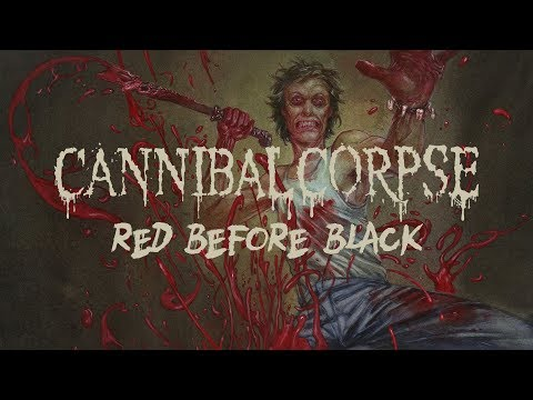 "Cannibal Corpse ""Red Before Black"" (FULL ALBUM)"