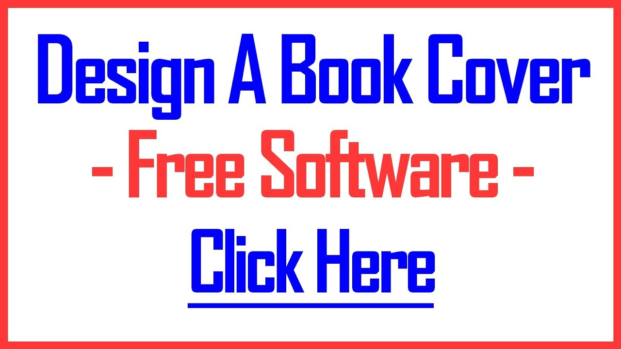 Book Cover Making Software Free : How to design a book cover using this proven
