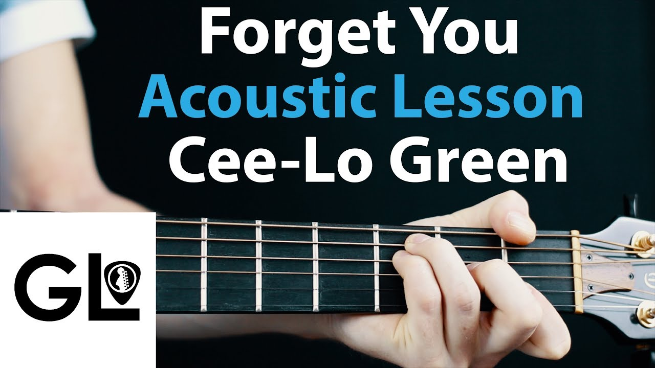 Forget You Cee Lo Green Acoustic Guitar Lesson No Capo Youtube