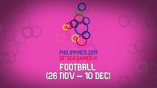 Sea Games 2019 Football Group Draw Results  Men & Women