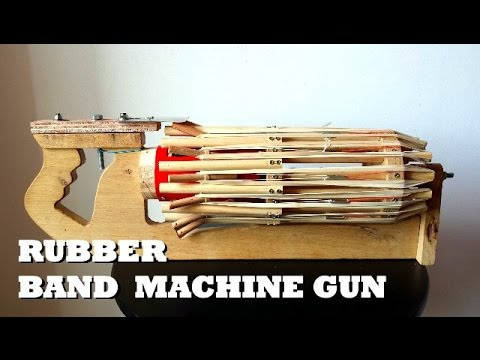 Rubber Band Machine Gun Mitraillette 224 233 Lastiques Youtube
