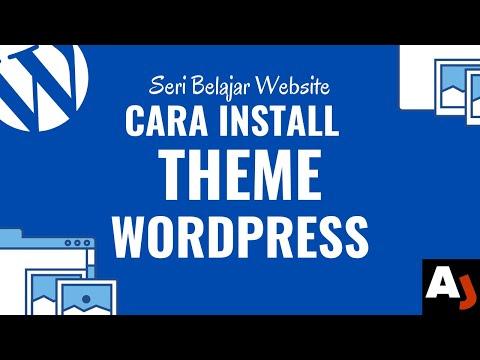 Cara Install Tema WordPress | Belajar Membuat Website dari NOL Part 3