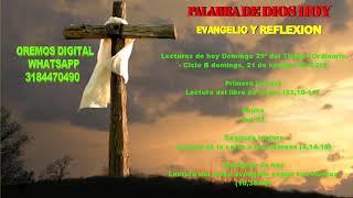 EVANGELIO Y REFLEXIÓN DE HOY DOMINGO 21 DE OCTUBRE DEL 2018 (oremos digital)