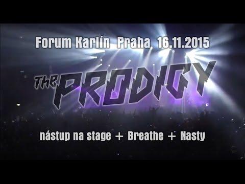The Prodigy | Praha- Forum Karlín | nástup na stage + Breathe + Nasty | LIVE 16.11.2015