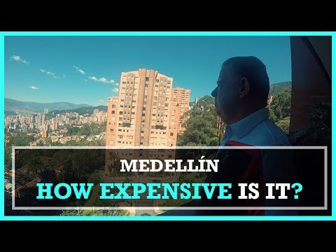 The DEFINITIVE Cost of Living guide - Medellín Colombia 2018