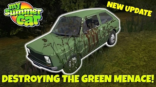 DESTROYING THE GREEN MENACE! - My Summer Car Update Gameplay - EP  16