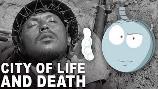 City of Life and Death : l'analyse de M. Bobine