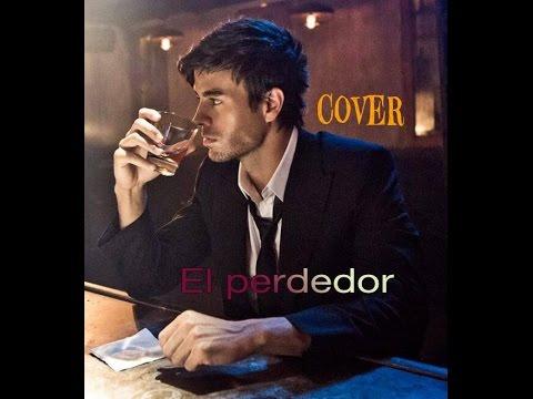 El PERDEDOR ITALIAN VERSION COVER TRADUZIONE TESTO Enrique Iglesias  Marco Antonio Solis KARAOKE VII