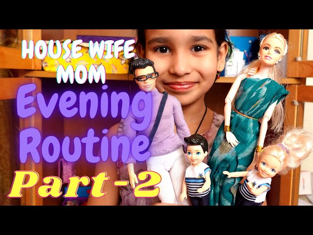 A Housewife Mom Evening daily routine | PART-2 | #LearnWithPari