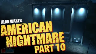COMPLETE - Let's Play Alan Wake's American Nightmare Part 10 | PC Game Walkthrough