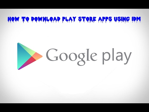 How To Download Android Apps  Apk On PC Using IDM
