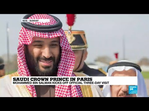 Saudi Crown Prince in Paris: Who is Mohammed Bin Salman?