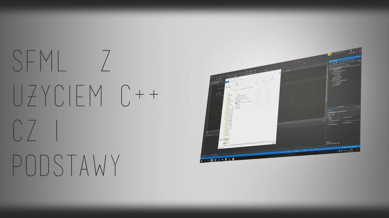SFML z uzyciem C++ cz 1 Podstawy - Смотреть видео бесплатно онлайн