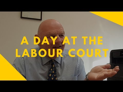 A Day at the Labour Court