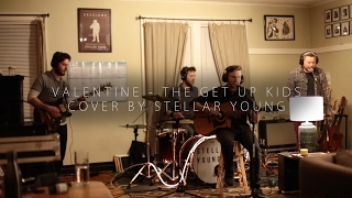 Download Valentine - The Get Up Kids | COVER by Stellar Young (Apt Session) MP3 song and Music Video