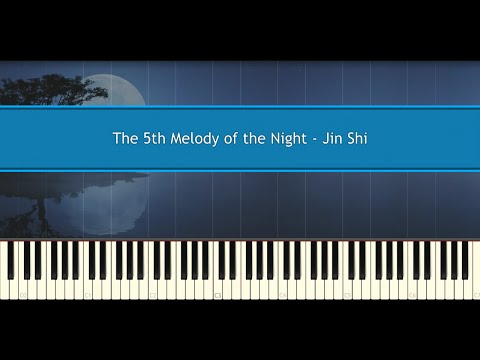 The 5th Melody of the Night  Shi Jin Piano Tutorial