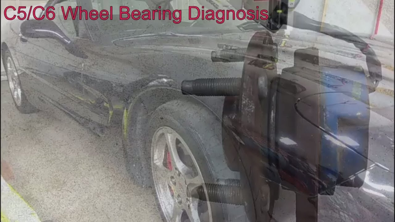 C5 Corvette Wheel Bearing Diagnosis (Applies to C6 and many other cars too!)