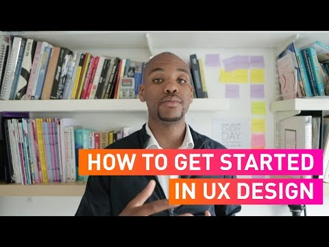 How To Get Started in UX Design  - Episode 6